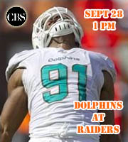 Dolphins at Raiders, Sept 28 @ 1 pm EST (in London)