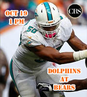 Dolphins at Bears @ 1 pm EST (FOX)