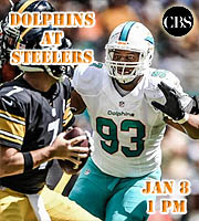 Wildcard Playoffs: Miami Dolphins at Pittsburgh Steelers, 1pm EST on CBS